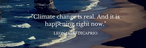 %22Climate change is real. And it is happening right now.%22